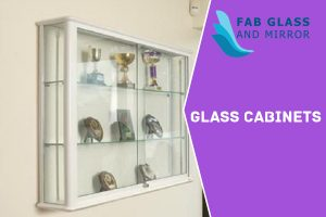 The Shape and Design Glass Cabinet