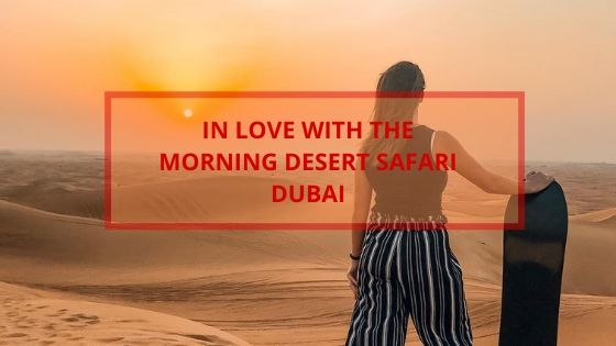 Headline Insider - Morning Desert Safari